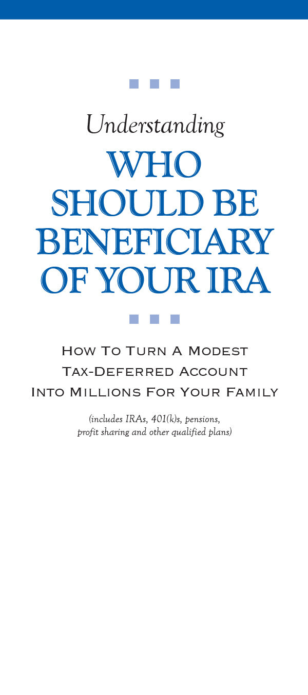 Understanding Who Should Be Beneficiary of Your IRA