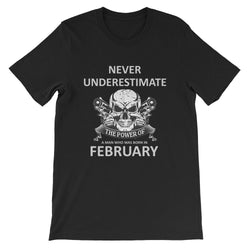 Never underestimate The Power of A Man Who Was Born in February T-Shirt - DealsBlast.com