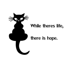17.8cm*13.6cm While Theres Life... Cat Animal Car Sticker Vinyl Decal