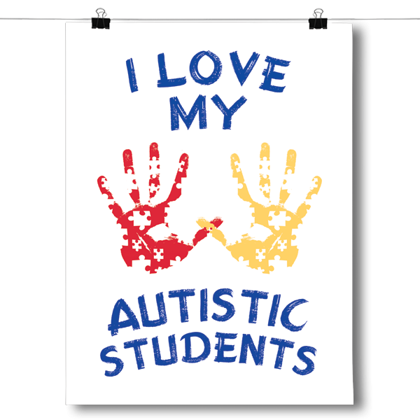 I Love My Autistic Students