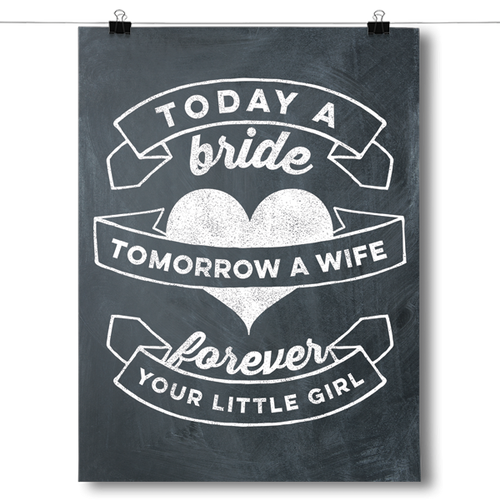 Today a Bride, Forever Your Little Girl