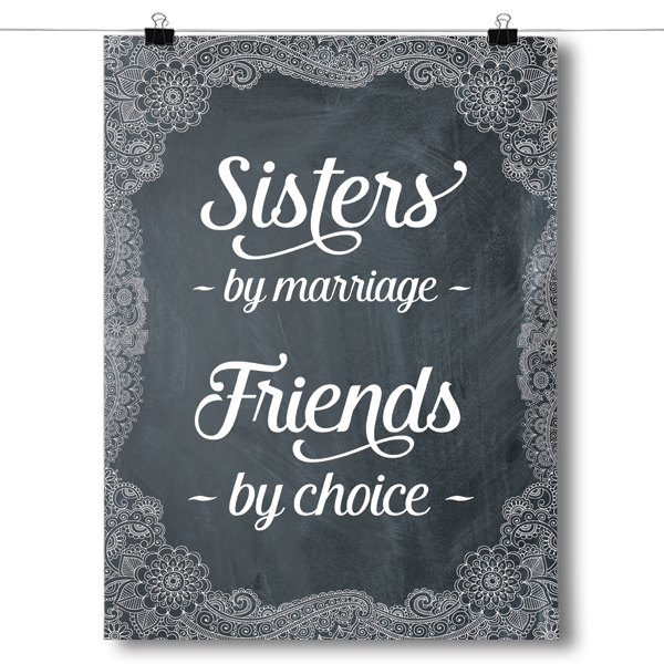 Sisters By Marriage, Friends By Choice