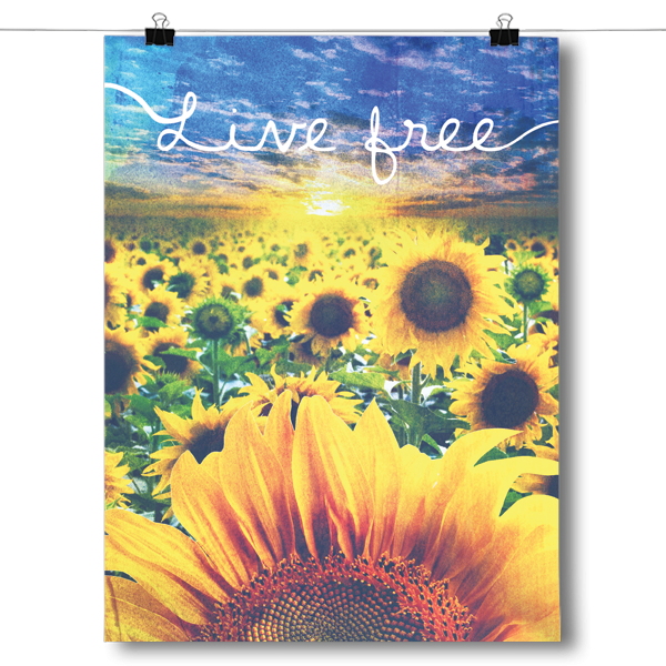 Live Free - Sunflower Field