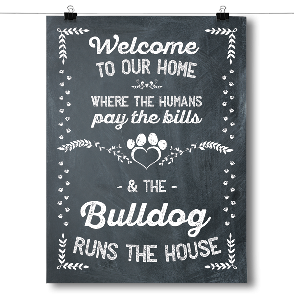 The Bulldog Runs The House