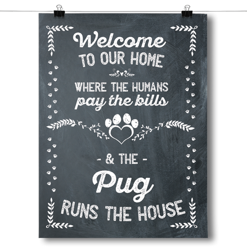 The Pug Runs The House