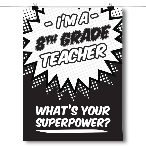 What's Your Superpower - 8th Grade Teacher