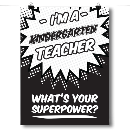 What's Your Superpower - Kindergarten Teacher