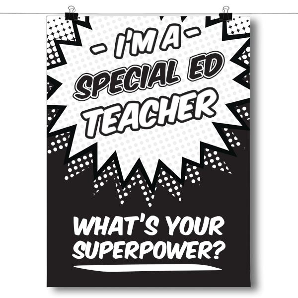 What's Your Superpower - Special Ed Teacher