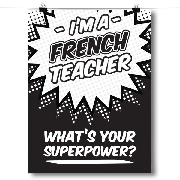 What's Your Superpower - French Teacher