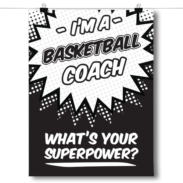 What's Your Superpower - Basketball Coach
