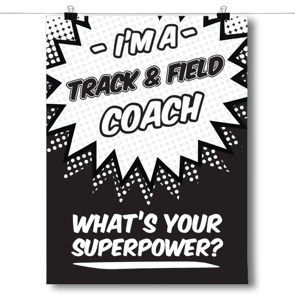 What's Your Superpower - Track and Field Coach