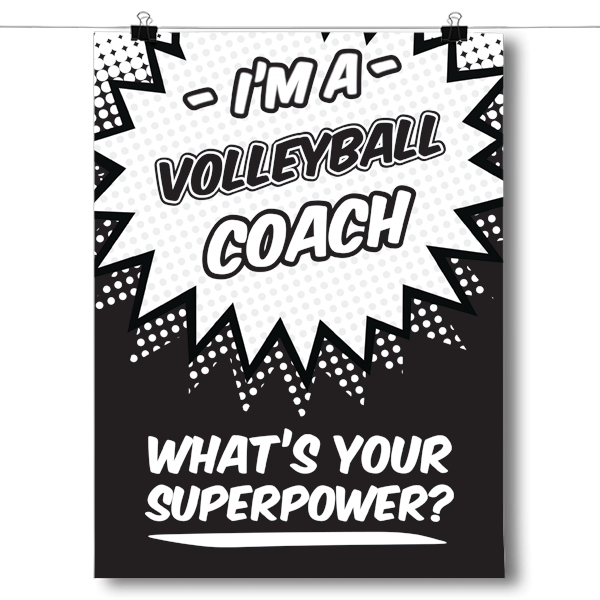 What's Your Superpower - Volleyball Coach