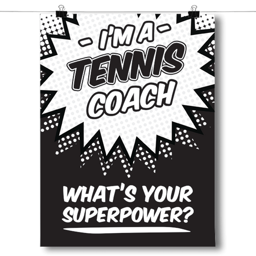 What's Your Superpower - Tennis Coach