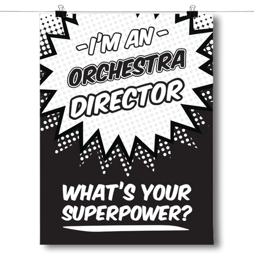 What's Your Superpower - Orchestra Director