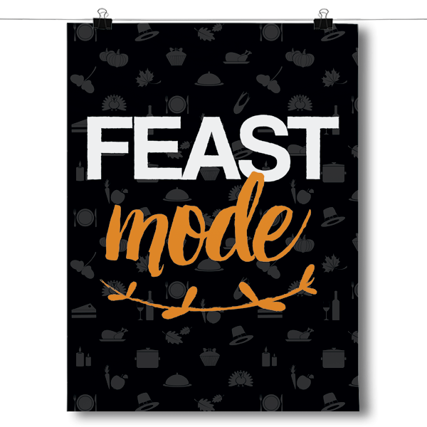 Feast Mode - Thanksgiving