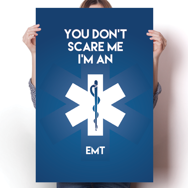 You Don't Scare Me - EMT