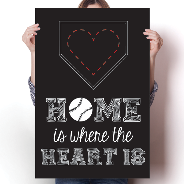 Home is Where the Heart is - Baseball