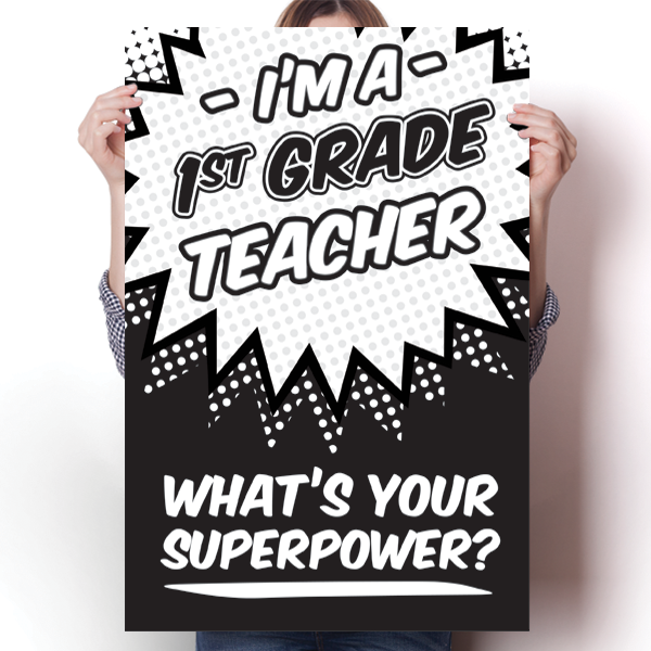 What's Your Superpower - 1st Grade Teacher