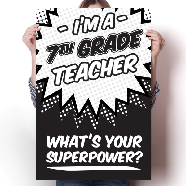 What's Your Superpower - 7th Grade Teacher
