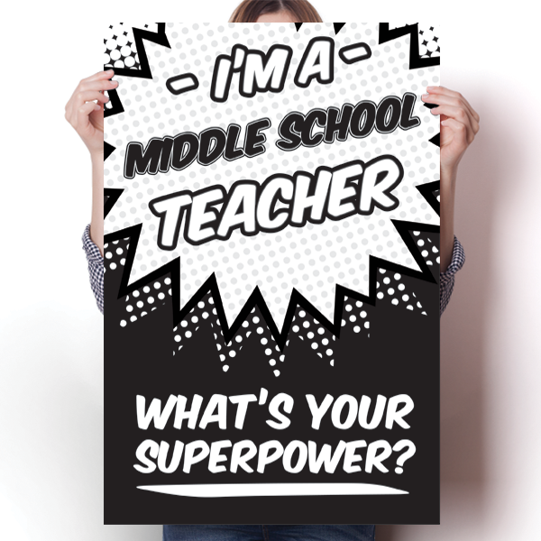 What's Your Superpower - Middle School Teacher
