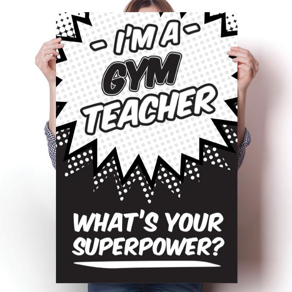 What's Your Superpower - Gym Teacher