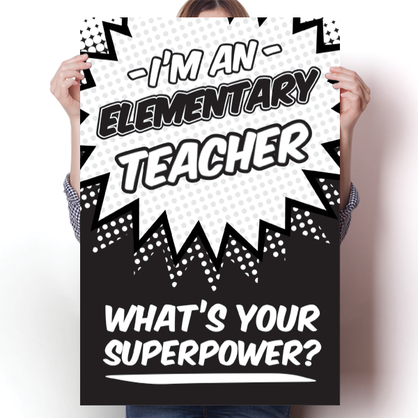 What's Your Superpower - Elementary Teacher