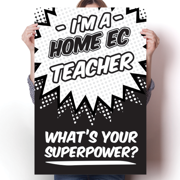 What's Your Superpower - Home Ec Teacher