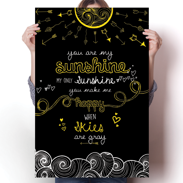 You Are My Sunshine - Black