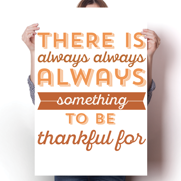Something To Be Thankful For - Thanksgiving