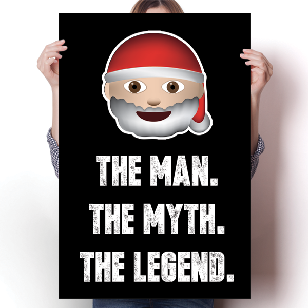 Santa - The Man, The Myth, The Legend