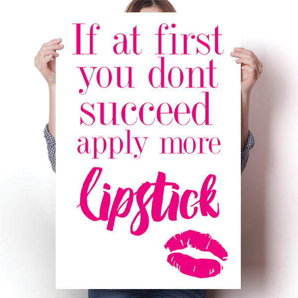 Apply More Lipstick