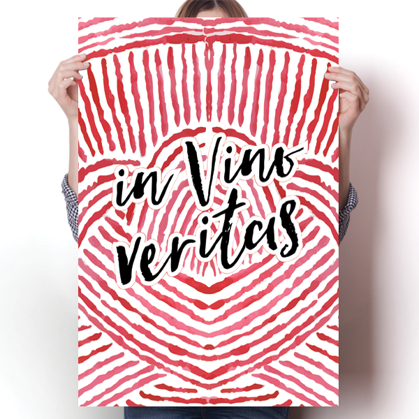 In Vino Veritas - In Wine There Is Truth