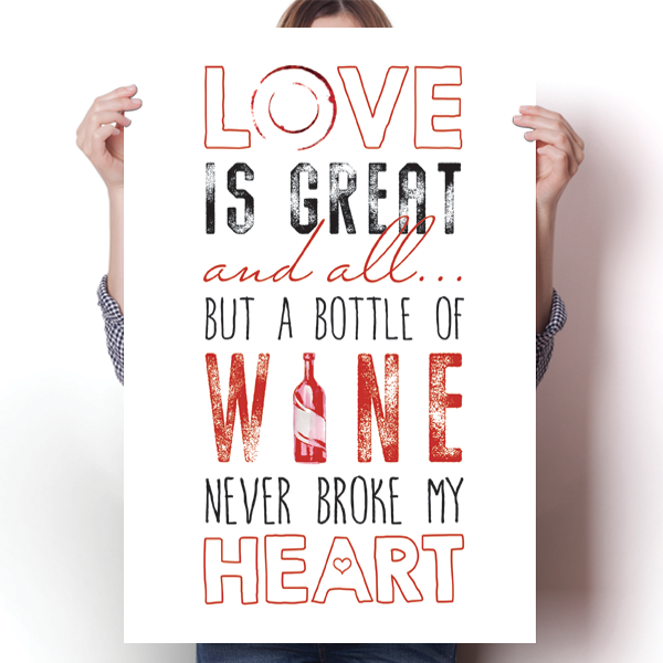 A Bottle of Wine Never Broke My Heart - White
