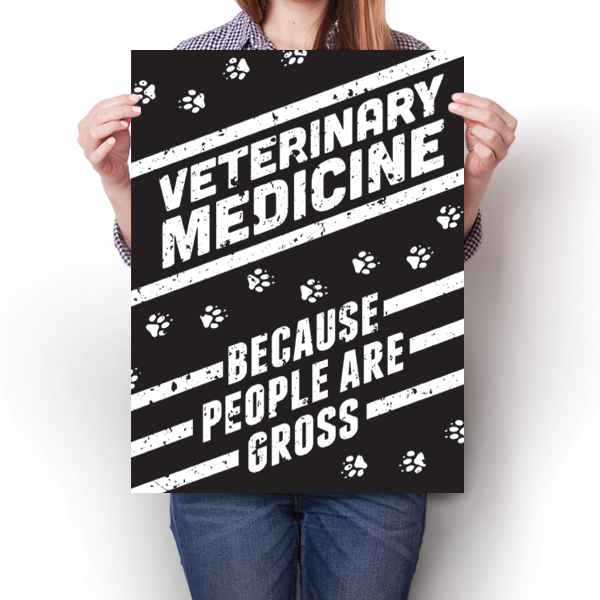 Veterinary Medicine - Because People are Gross