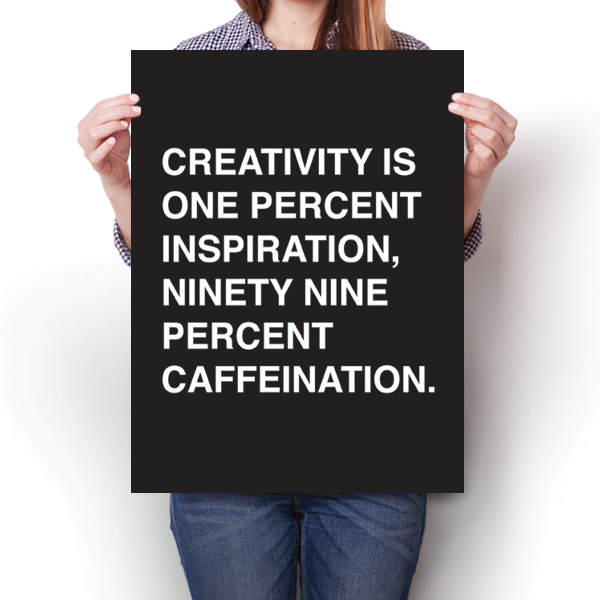 Creativity & Caffeination