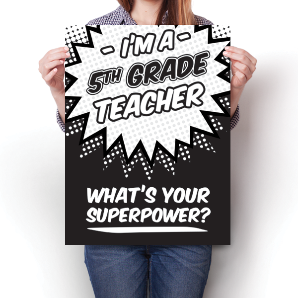What's Your Superpower - 5th Grade Teacher