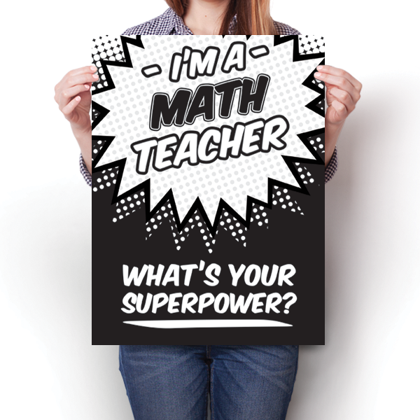 What's Your Superpower - Math Teacher