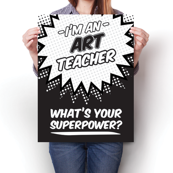 What's Your Superpower - Art Teacher