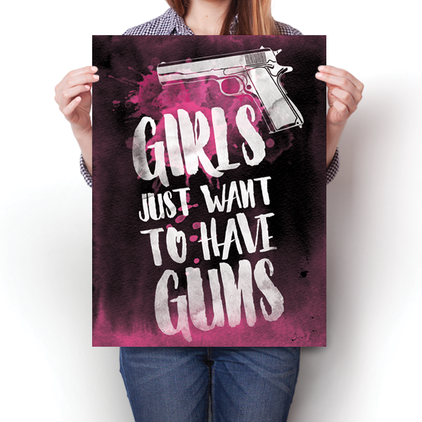 Girls Just Want To Have Guns