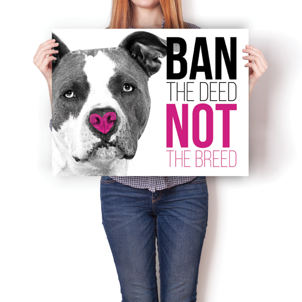 Ban The Deed, Not The Breed - Pitbull