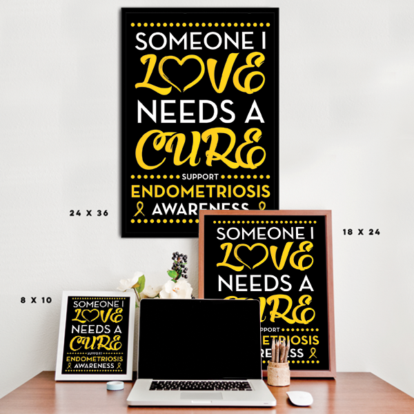 Endometriosis - Someone I Love