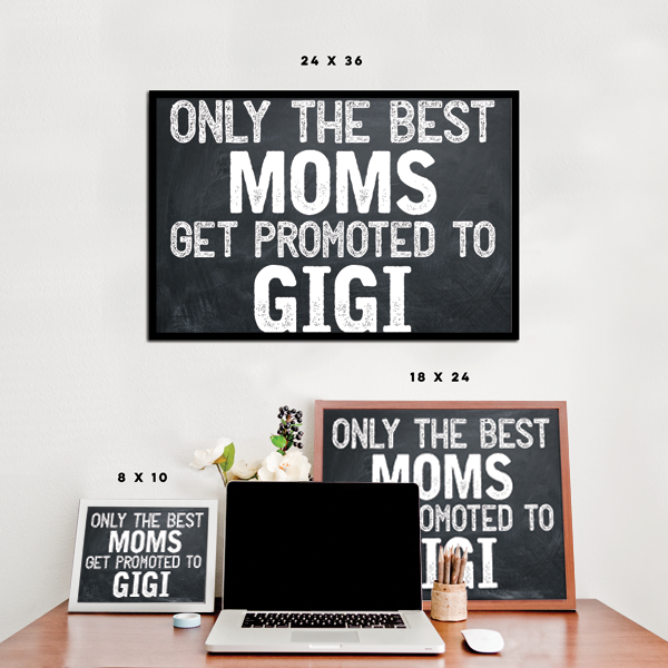 Best Moms Get Promoted - Gigi