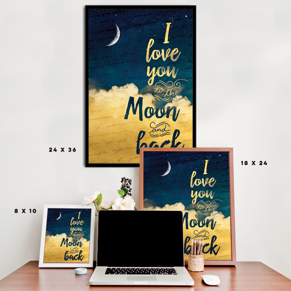 I Love You To The Moon and Back - Crescent Moon
