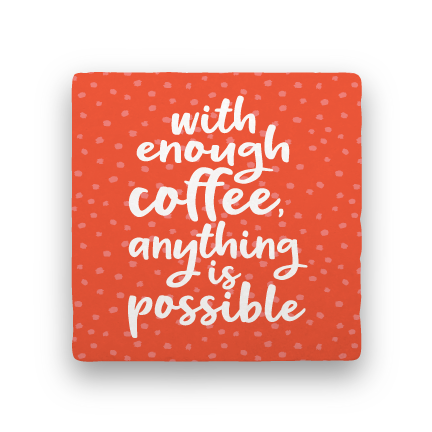 Enough Coffee-Coffee Talk-Paisley & Parsley-Coaster