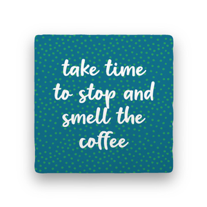Smell the Coffee-Coffee Talk-Paisley & Parsley-Coaster