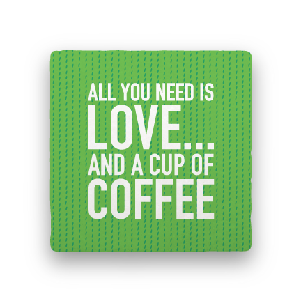All You Need-Coffee Talk-Paisley & Parsley-Coaster