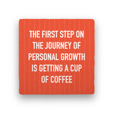 Personal Growth-Coffee Talk-Paisley & Parsley-Coaster