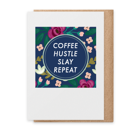 Coffee Hustle Slay