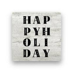 Happy Holiday - Wood