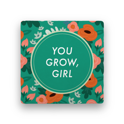 You Grow, Girl-Garden Party-Paisley & Parsley-Coaster